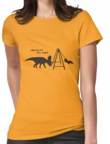 Dinosaurs are dicks. (Swingset) Womens Fitted T-Shirt