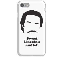 Ron Burgundy - Sweet Lincolns Mullet! iPhone Case/Skin