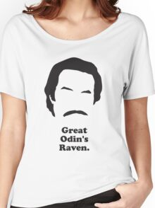 Ron Burgundy - Great Odin's Raven! Women's Relaxed Fit T-Shirt
