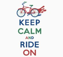 Keep Calm and Ride On - cruiser - primary colors Baby Tee