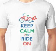 Keep Calm and Ride On - cruiser - primary colors Unisex T-Shirt