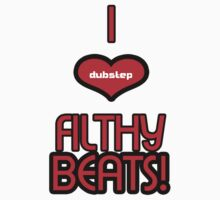 I LOVE FILTHY BEATS! by DUBOh10