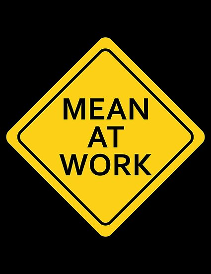 Mean At Work by ZugArt