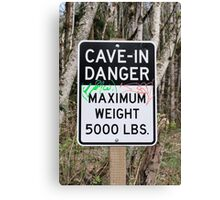 Cave-In Danger Sign Canvas Print