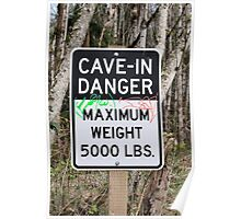 Cave-In Danger Sign Poster