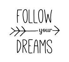 Follow Your Dreams Typography Arrow Quote by blueskywhimsy
