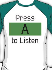 Press A to Listen T-Shirt