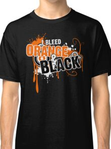 I Bleed Orange and Black Classic T-Shirt
