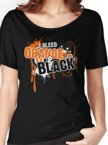 I Bleed Orange and Black Women's Relaxed Fit T-Shirt