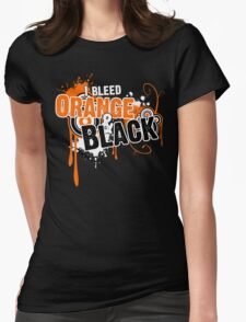 I Bleed Orange and Black Womens Fitted T-Shirt