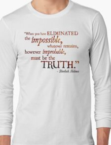 Sherlock Holmes - Eliminate the Impossible Long Sleeve T-Shirt
