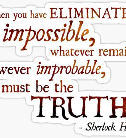 Sherlock Holmes - Eliminate the Impossible Sticker