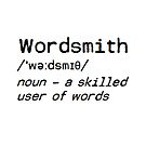 Wordsmith definition by Booky1312