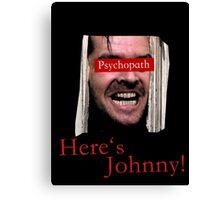 The Shining - Psychopath Canvas Print