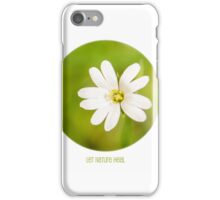 Let Nature Heal iPhone Case/Skin