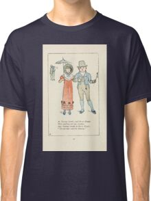 Mother Goose or the Old Nursery Rhymes by Kate Greenaway 1881 0054 Tommy Snooks and Bessie Brooks Classic T-Shirt