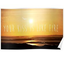 Your Kiss Is Like Fire Poster