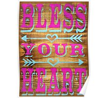 Bless your Heart - Southern Saying Poster
