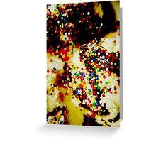 Sprinkles on my ice cream Greeting Card