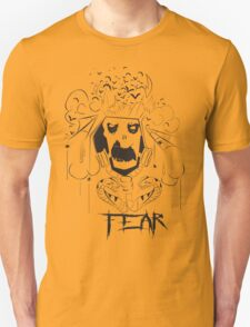 What Is Your Deepest FEAR Unisex T-Shirt