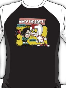 Who's the best?! T-Shirt