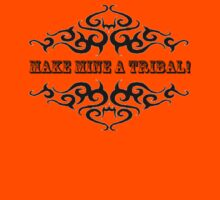 MAKE MINE A TRIBAL! by Rosetta Jallow