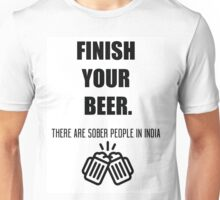 Funny shirt - Finish your beer - Beer shirt Unisex T-Shirt