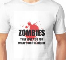 Funny shirt - ZOMBIES They love you - Funny clothes Unisex T-Shirt