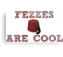 Doctor Who - Fezzes are cool #1 Metal Print