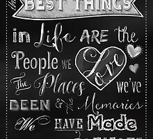 The Best Things in Life chalkboard art by Glimmersmith