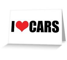 I love cars Greeting Card