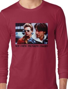 My Own Private Idaho Long Sleeve T-Shirt