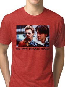 My Own Private Idaho Tri-blend T-Shirt