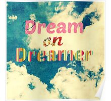 Dream on Dreamer Poster