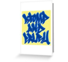 Stomp and Crush - 2015 - Blue Greeting Card