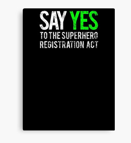 Civil War - Say Yes - White Dirty Canvas Print