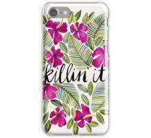 Killin' It – Tropical Pink iPhone Case/Skin