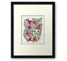Killin' It – Tropical Pink Framed Print