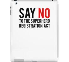 Civil War - Say No - Black Clean iPad Case/Skin