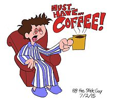 Must... Have... COFFEE!!!! by BugMan86