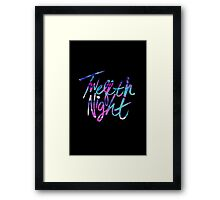 Twelfth Night Framed Print
