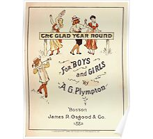 The Glad Year Round for Boys and Girls by Almira George Plympton and Kate Greenaway 1882 0009 Title Plate 2 Poster