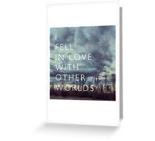 I Fell in Love Greeting Card