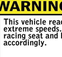 Warning - extreme speeds Sticker