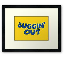 Buggin' Out Framed Print