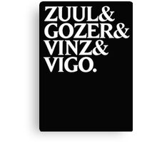 Zuul&Gozer&Vinz&Vigo Canvas Print