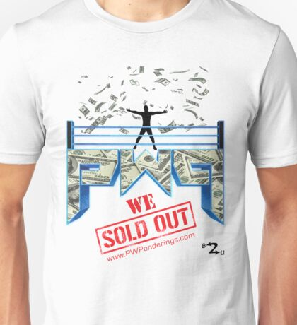 Pro Wrestling Ponderings - WE SOLD OUT T-Shirt