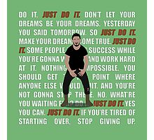 Just Do It Photographic Print