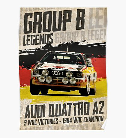 Group B Legends - Audi Quattro A2 Poster