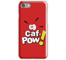 Caf-POW! iPhone Case/Skin